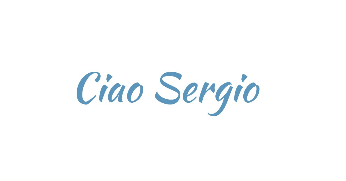 Ciao Sergio